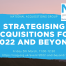 Text: Strategising acquisitions for 2022 and beyond, Fri 5th March 11:00-12:30, URL from tweet. Image background mountains and horizon with NAG logo.